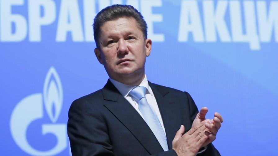 """Милер: """"Газпром"""" не участва в газовия хъб """"Балкан"""""""