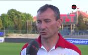 Белчев: Играем за победи, за да радваме феновете