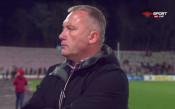 Киров: Имахме прекалено голям респект от ЦСКА