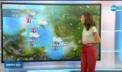Прогноза за времето (21.06.2018 - централна емисия)