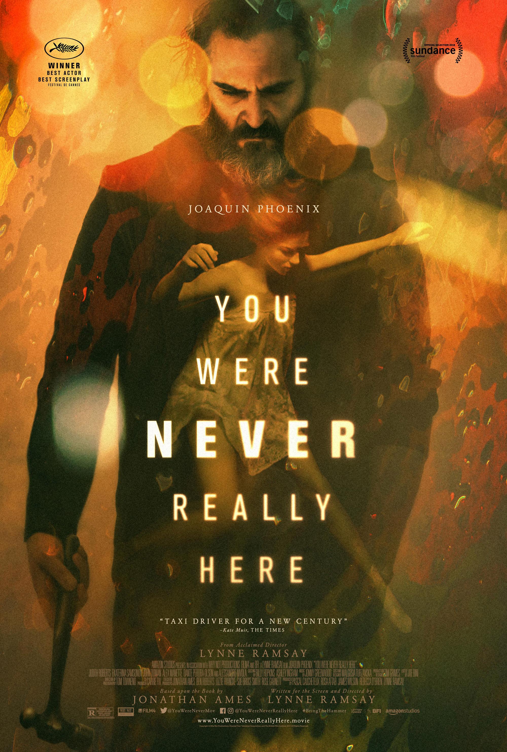 """9. You Were Never Really Here / """"Никога не си бил действително тук"""" (2017) – Режисьор: Лин Рамзи; Участват: Хоакин Финикс, Екатерина Самсонова"""