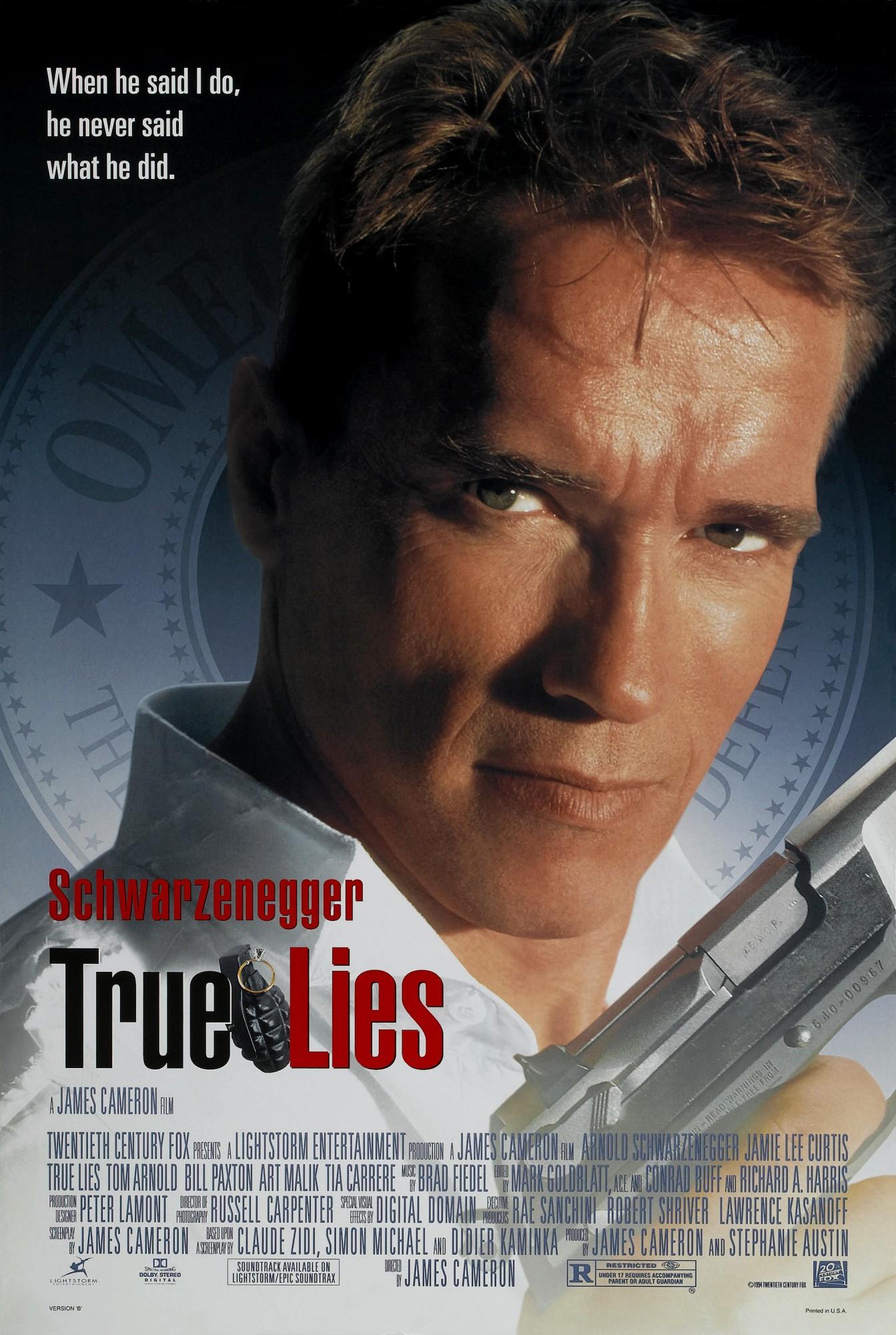 """True Lies / """"Истински лъжи"""" (1994) – Режисьор: Джеймс Камерън; Участват: Арнолд Шварценегер, Джейми Лий Къртис, Бил Пакстън."""