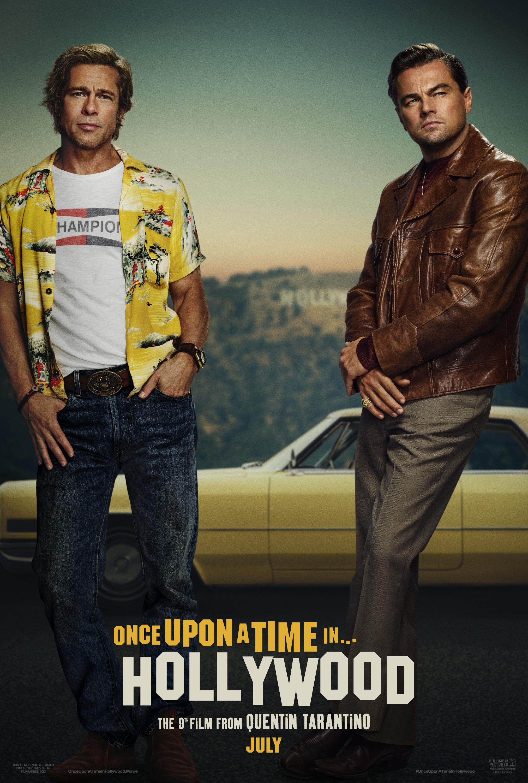 """Once Upon A Time In Hollywood / """"Имало едно време в Холивуд"""" – Премиерна дата: 26/07/2019; Режисьор: Куентин Тарантино; Участват: Леонардо ДиКаприо, Брад Пит, Марго Роби"""