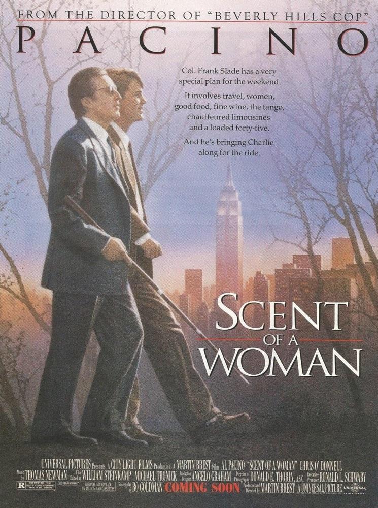 <p>Scent of a Woman / &bdquo;Усещане за жена&ldquo; &ndash; 1992; Режисьор: Мартин Брест; Участват: Ал Пачино, Крис О&lsquo;Донъл, Габриел Ануар</p>
