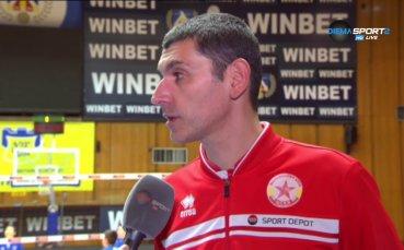 Сашо Попов: Момчетата знаят, могат и вярват в ценностите на отбора