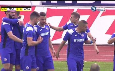 Етър поведе на Арда, Тонислав Йорданов реализира