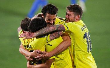 Виляреал поглежда към Шампионската лига след успех над Хетафе