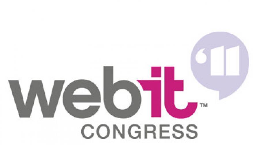 Webit Congress 2011 - по-всеобхватен и същевременно по-специализиран от всякога